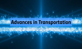 Advances in Transportation