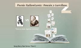 Copy of  Poesia Italianizante: Boscán y Garcilaso.