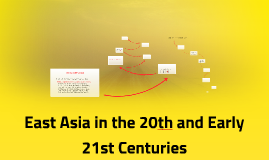 East Asia in the 20th and Early 21st Centuries