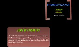 ETIQUETA Y GLAMUR