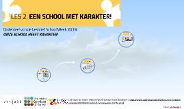 LES 2. Onderdeel van Lesbrief 'Samen maken wij school' - School!Week 2018