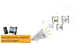 Fortsätt att läsa digitalt, men läs längre!