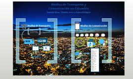 Medios de comunicación y transporte en Colombia