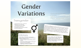 Walking Amongst Us: Transgender & Intersex Individuals