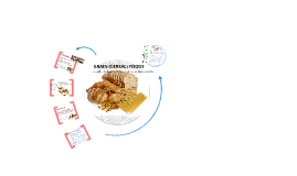 Breads and Cereals Prezi