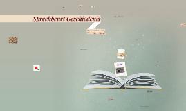 Copy of Spreekbeurt Geschiedenis
