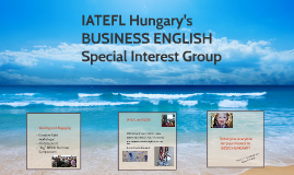 Coming Events in IATEFL Hungary's BUSINESS ENGLISH