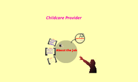 Career Shadowing: Childcare Provider