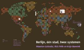 Berlijn, één stad, twee systemen