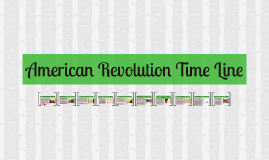 American Revolution Time Line