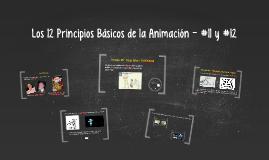 Los 12 Principios de la Animación - #11 y #12