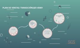PLAN DE VENTAS: TRANSICIÓN ISO 45001