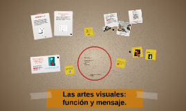Las artes visuales: