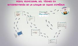 PERFIL PROFESIONAL DEL TÉCNICO EN INTERPRETACIÓN DE LA LENGU