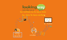 Copy of Lookingway