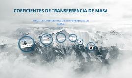 Copy of COEFICIENTES DE TRANSFERENCIA DE MASA