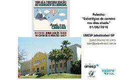 Estratégias de carreira nos dias atuais. Prof. Jaziel Pavine de Lima. UNESP Jaboticabal.