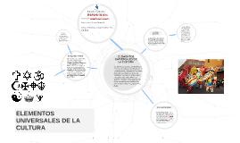 Copy of ELEMENTOS UNIVERSALES DE LA CULTURA