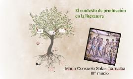El contexto de producción    en la literatura