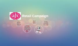 Aj's Casuals Retail Campaign