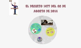 EL DECRETO 1477 DEL 05 DE AGOSTO DE 2014