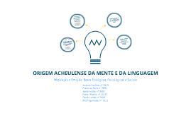 Copy of Origem Acheulense da Mente e da Linguagem