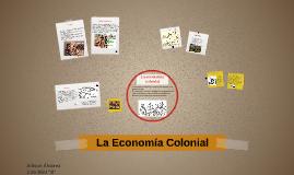 La Económia Colonial