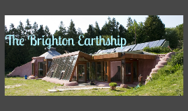 Copy of Brighton Earthship Field Study Reflection