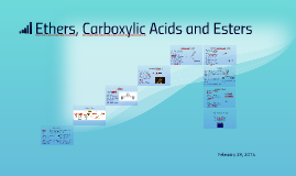 Ethers, Carboxylic Acids and Esters