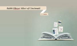 Rabbi Eliezer Silver of Cincinnati