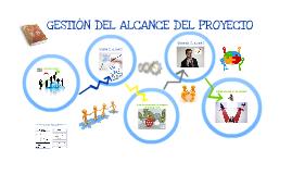 Copy of Copy of Gestión del Alcance del Proyecto