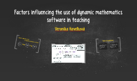 Factors influencing the use of dynamic mathematics software