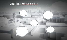 VIRTUAL MORELAND