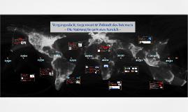 Vergangenheit, Gegenwart und Zukunft des Internets