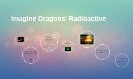 Copy of Imagine Dragons' Radioactive