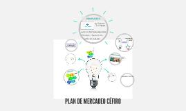 PLAN DE MERCADEO CÉFIRO