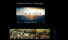 """Análisis """"CLOUD ATLAS"""""""