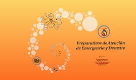 Preparativos de Atencion de Emergencia y Desastre