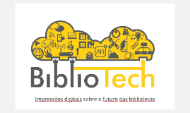 Modelo de apresentação Bibliotech 2015