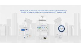 Copy of Migración de sistema de comunicaciones en entorno Corporativo Multinacional