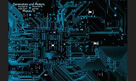 Generators and Motors Research Project