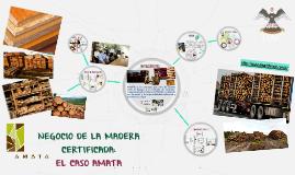 NEGOCIO DE LA MADERA CERTIFICADA: