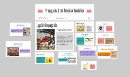 Propaganda & the American Revolution
