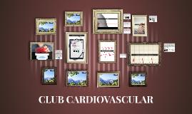 CLUB CARDIOVASCULAR