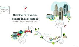 New Delhi Disaster Preparedness Protocol