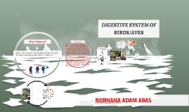 DIGESTIVE SYSTEM OF BIRDS/AVES