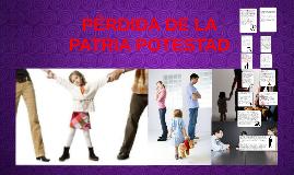 I) PÉRDIDA DE LA PATRIA POTESTAD