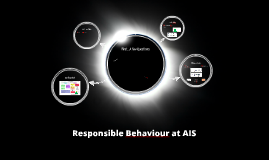 Responsible Behaviour at AIS
