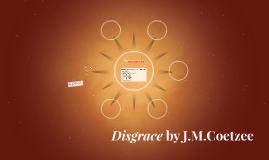 Disgrace by J.M.Coetzee