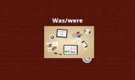 Was/were